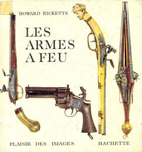 The book Les Armes a Feu by Howard Ricketts, 128 pages. Price 10 euro