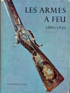 The book Les Armes a Feu by J.F.Hayward, Part 2, 1963,   1660 - 1830, 550 pages. Price 75 euro