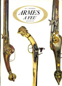 The unused book Armes a Feu by Peterson, 265 pages. Price 40 euro