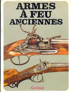 The book Armes a Feu Anciennes by Durdik, Mudra and Sada, 255 pages,  Price 30 euro