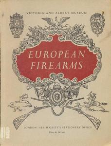 The book European Firearms , Victoria and Albert Museum, 1955,  65 pages. Price 35 euro