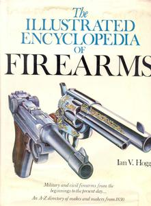 The book The illustrated encyclopedia of Firearms by Hogg, 320 pages. Price30 euro