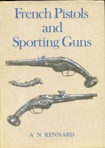 The book French Pistols and Sporting Guns by Kennard, 64 pages. Price 15 euro