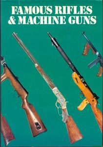 The unused book Famous Rifles & Machineguns by Cormack, 1977, 160 pages. Price 20 euro.