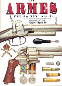 The unused book The Illustrated Encyclopedia of 19th Century Firearms by Myat, 215 pages. Without duskjacket Price 25 euro