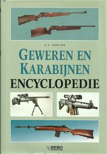 Geweren en Karabijnen encyclopedie by A.E Hartink. 316 pages, with duskjacket. In very good condition. Price 18 euro