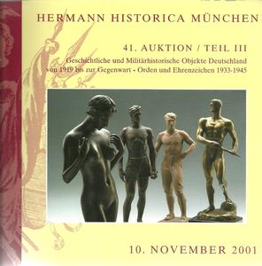 The Hermann Historica Auction Catalogue 10 November 2001, 300 pages. Price 20 euro